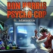 Don Harris – Psycho Cop - Folge 9: Dämonicus