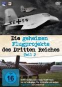 Die geheimen Flugprojekte des Dritten Reiches - Teil 2