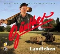 Dietmar Wischmeyer - Landleben