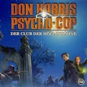 Don Harris – Psycho Cop - Folge 2: Der Club der Höllensöhne