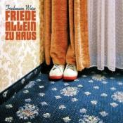 Friedemann Weise - Friede allein zu Haus