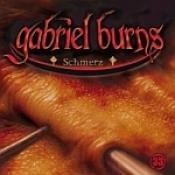 Gabriel Burns, Folge 33: Schmerz