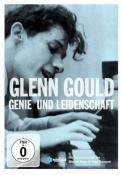 Glenn Gould - Genie und Leidenschaft