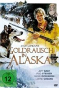 Jack Londons Goldrausch in Alaska
