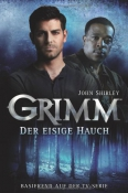 Grimm - Der eisige Hauch (Band 1)