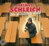 Helmut Schleich - Der allerletzte Held