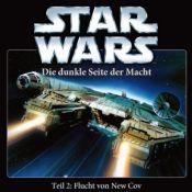 Star Wars - Die dunkle Seite der Macht, Teil 2: Flucht von New Cov