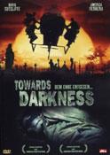 Towards Darkness - Dem Ende Entgegen...