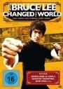 How Bruce Lee changed the world: Das Leben und Wirken einer Ikone