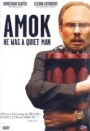 Amok - He Was a Quiet Man