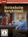 Ferienheim Bergkristall - Die komplette Serie