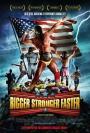 Bigger Stronger Faster