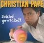 Christian Pape - Schief gewickelt