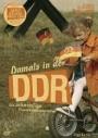 Damals in der DDR - Die zehnteilige Fernsehdokumentation