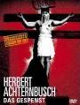 Herbert Achternbusch - Das Gespenst