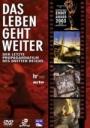 Das Leben geht weiter - Die Geschichte des letzten Propagandafilms des Dritten Reichs