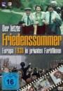 Der letzte Friedenssommer - Europa 1938 in privaten Farbfilmen
