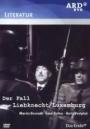 Der Fall Liebknecht/Luxemburg