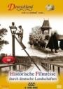 Deutschland wie es einmal war... - Historische Filmreise durch deutsche Landschaften