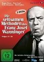 Die seltsamen Methoden des Franz Josef Wanninger - Folgen 37-52