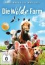 Die wilde Farm - Ohne Bauer ist was los!