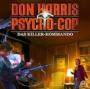 Don Harris - Psycho Cop - Folge 5: Das Killer-Kommando