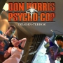 Don Harris - Psycho Cop - Folge 08: Triaden-Terror