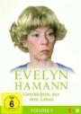 Evelyn Hamanns Geschichten aus dem Leben - Vol. 5