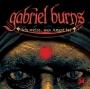 Gabriel Burns, Folge 34: Ich weiß, was Angst ist