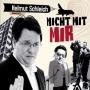 Helmut Schleich - Nicht mit mir