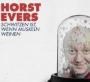 Horst Evers - Schwitzen ist, wenn Muskeln weinen