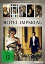 Hotel Imperial - Die komplette Serie
