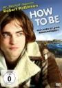 How to Be - Das Leben ist (k)ein Wunschkonzert (Blu-ray)