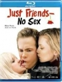 Just Friends - No Sex (Blu-ray)