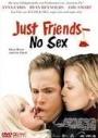 Just Friends - No Sex!