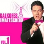 Kalkofes Radio-Mattscheibe Vol. 1