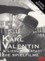 Karl Valentin & Liesl Karlstadt - Die Spielfilme
