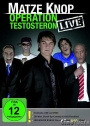 Matze Knop - Operation Testosteron - Live