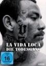 La Vida Loca – Die Todesgang