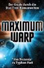 Julian Wangler: Maximum Warp - Der Guide durch die Star-Trek-Romanwelten