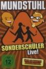 Mundstuhl: Sonderschüler - live!