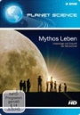 Planet Science: Mythos Leben
