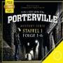 Porterville - Staffel 1: Folge 01 - 06 (mp3) [Doppel-CD]