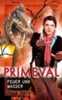 Primeval 4: Feuer und Wasser