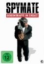 Projekt Spymate - Geheim(w)affe im Einsatz