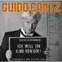 """Guido Cantz - """"Ich will ein Kind von dir!"""""""