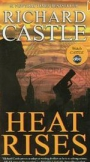 Richard Castle: Heat Rises