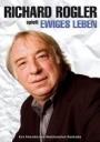 Richard Rogler - Ewiges Leben