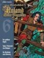 Roland, Ritter Ungestüm 6