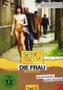 Sexreport - So lieben die Deutschen, Teil 2 - Die Frau - Wie kommt sie am besten?